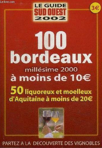 精选100款波尔多廉价优质酒 2000年指南