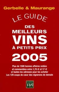 Gerbelle & Maurange物美价廉葡萄酒指南 2005年